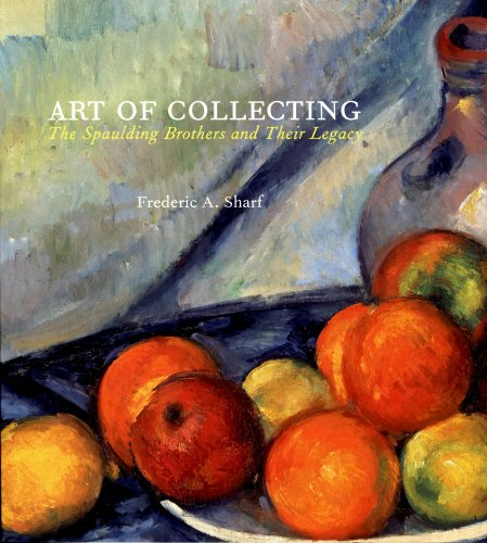 9780878467235: Art of Collecting: The Spaulding Brothers and Their Legacy