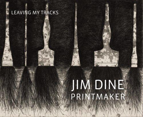 9780878467778: Jim Dine Printmaker: Leaving My Tracks