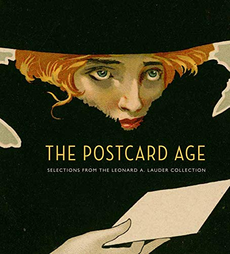 9780878467815: The Postcard Age: Selections from the Leonard A. Lauder Collection