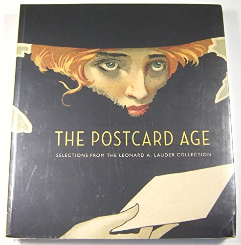 9780878467877: The Postcard Age: Selections from the Leonard A. Lauder Collection