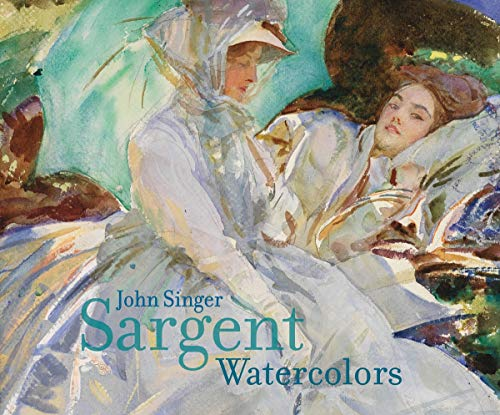 9780878467914: John Singer Sargent: Watercolors