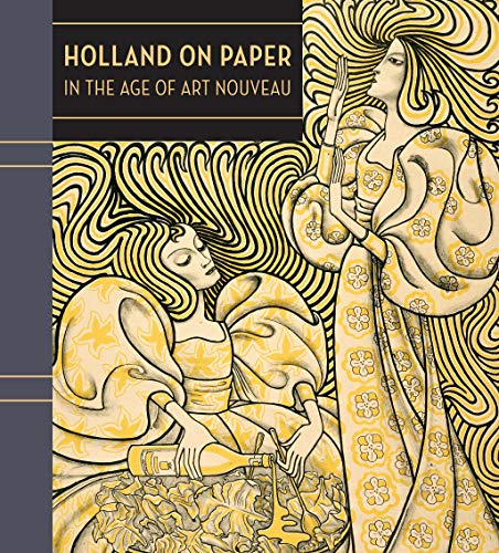 9780878467990: Holland on Paper: In the Age of Art Nouveau