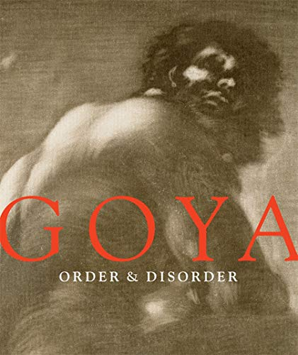 9780878468089: Goya: Order & Disorder