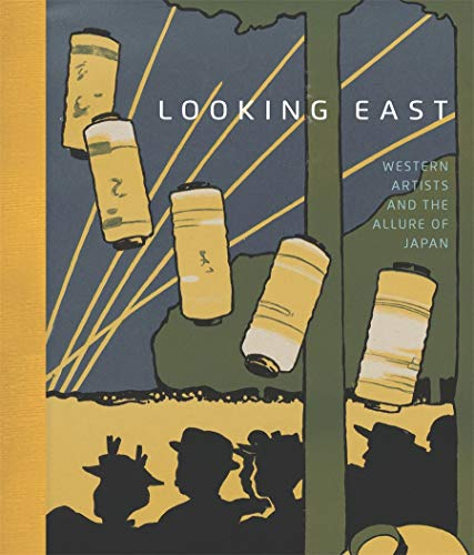 9780878468102: Looking East: Western Artists and the Allure of Japan