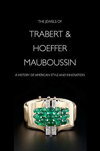 9780878468119: The Jewels of Trabert & Hoeffer-Mauboussin