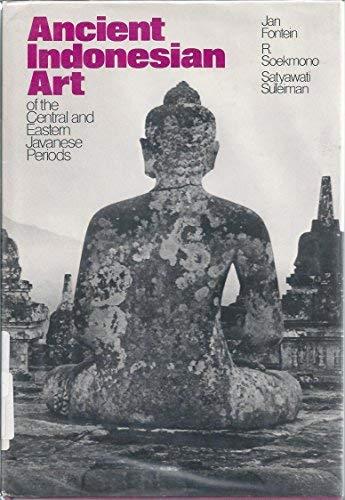 Ancient Indonesian Art: Jan Fontein