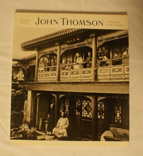 9780878480630: John Thompson: A Window to the Orient