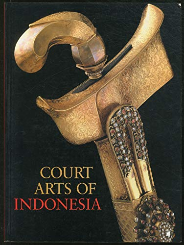 9780878480722: Court arts of Indonesia
