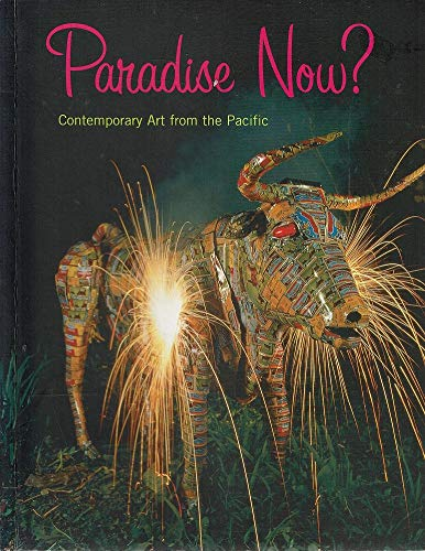 9780878480951: Paradise Now?: Contemporary Art From The Pacific
