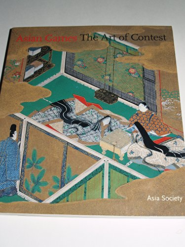 9780878480999: Asian Games: The Art of Contest