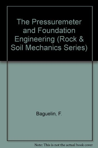 9780878490196: The Pressuremeter and Foundation Engineering (Rock & Soil Mechanics Series)
