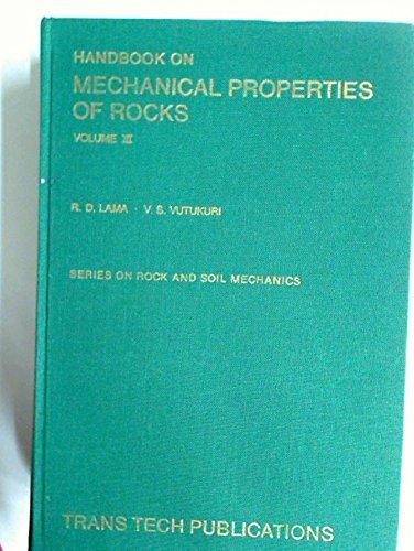 Handbook on Mechanical Properties of Rocks: Lama, R. D.