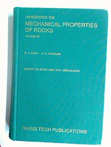 Handbook on Mechanical Properties of Rocks (Volumes: R. D. Lama