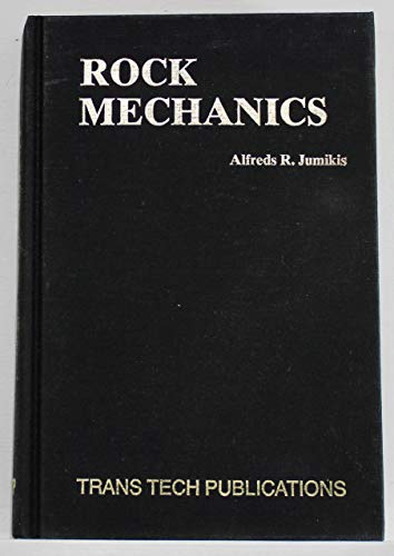 Rock Mechanics. 1st Ed.: Jumikis, Alfreds R.