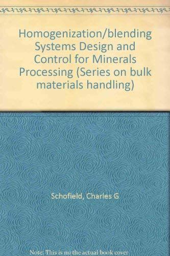 9780878490301: Homogenization/Blending Systems Design and Control for Minerals Processing