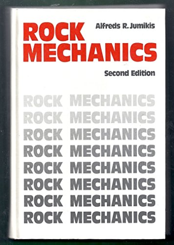 Rock Mechanics II: Alfreds R. Jumikis