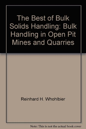 9780878490653: The Best of Bulk Solids Handling: Bulk Handling in Open Pit Mines and Quarries