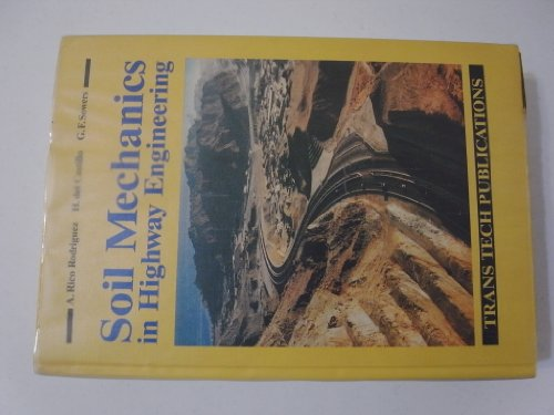 Soil Mechanics in Highway Engineering (Series on: Sowers, George, Castillo,