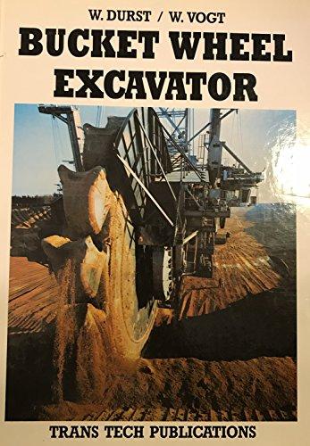 9780878490752: Bucket Wheel Excavator (Series on mining engineering)