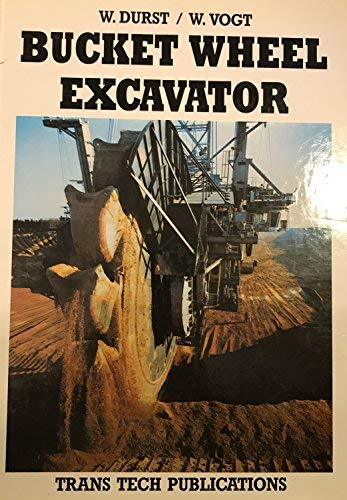 9780878490752: Bucket Wheel Excavator (SERIES ON MINING ENGINEERING, VOL 7)