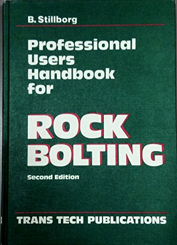 9780878490943: Professional Users Handbook for Rock Bolting: Series on Rock and Soil Mechanics