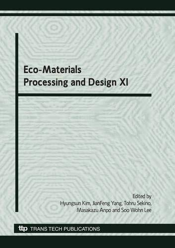9780878492442: Eco-Materials Processing and Design XI (Materials Science Forum)
