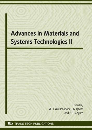 Advances in materials and systems technologies; proceedings.: International Conference on
