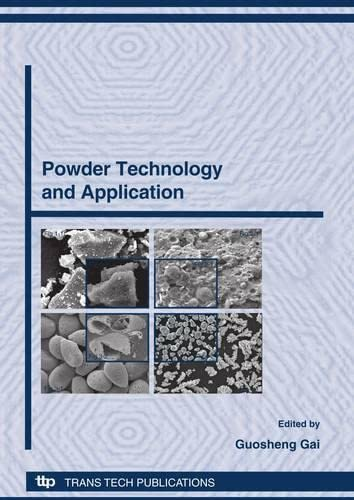 9780878493524: Powder Technology and Application: Selected, Peer Reviewed Papers from International Forum on Powder Technology & Application, Tsinghua University ... 1-2 April, 2008 (Advanced Materials Research)