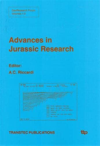 9780878497171: Advances in Jurassic Research: 4th International Congress Jurassic Stratigraphy and Geology, Argentina, 1994 (Georesearch Forum, Vols 1-2)