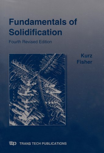 9780878498048: Fundamentals of Solidification, Fourth Revised Edition