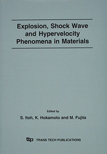 9780878499502: Explosion, Shock Wave And Hypervelocity Phenomena In Materials (Materials Science Forum)
