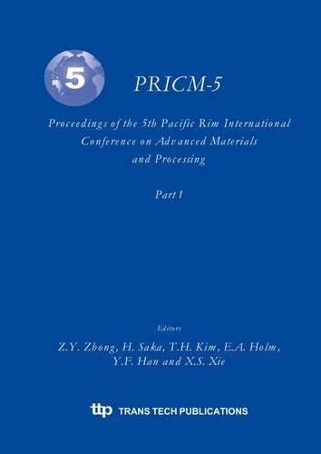 9780878499601: PRICM 5: The Fifth Pacific Rim International Conference on Advanced Materials and Processing, November 2-5, 2004, Beijing, China (5 Vol. Set)