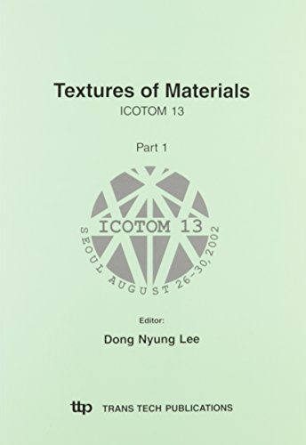 9780878499755: Textures of Materials: Proceedings of the 14th International Conference on Textures of Materials, July 11th-15th, 2005, Leuven, Belgium (Materials Science Forum)