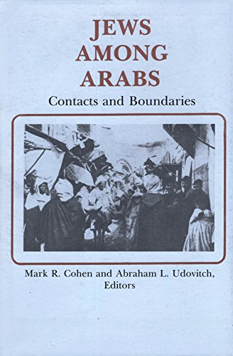 9780878500680: Jews Among Arabs: Contacts and Boundaries