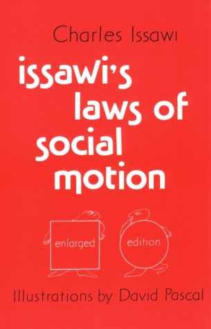 9780878500734: Issawi's Laws of Social Motion