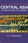 9780878500772: Central Asia: Foundations of Change (Leon B. Poullada Memorial Lecture Series)