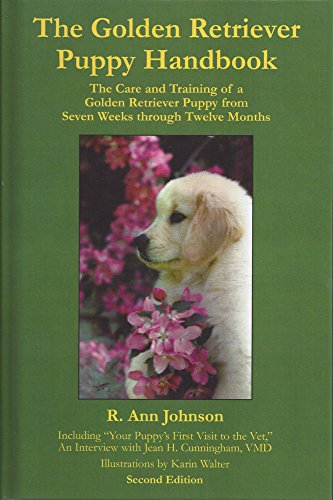 9780878501663: The Golden Retriever Puppy Handbook: The Care and Training of a Golden Retriever Puppy from Seven Weeks through Twelve Months (2nd Edition)