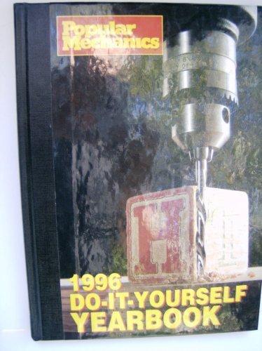 9780878511235: Popular Mechanics Do-it-yourself Yearbook 1996 (Hardcover)