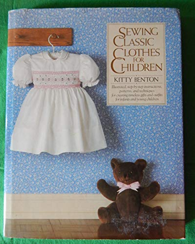 9780878512041: Sewing Classic Clothes for Children