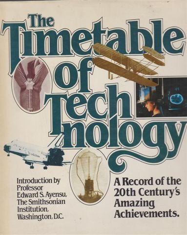 9780878512096: The Timetable of Technology