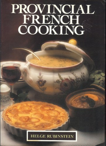 9780878513086: Provincial French Cooking
