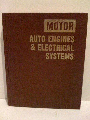 9780878515776: Motor Auto Engines and Electrical Systems