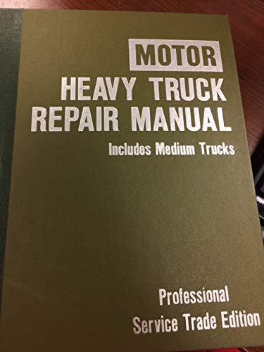 9780878515837: Heavy Truck Repair Manual 1977-1984 (Includes Medium Trucks) (Professional Service Trade Edition)