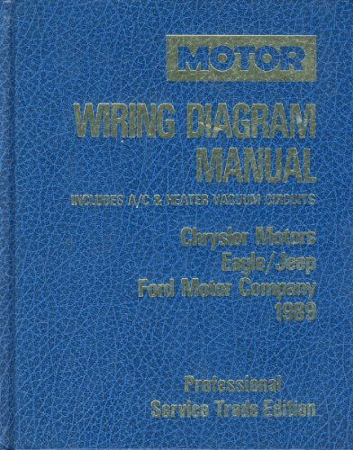 Motor Wiring Diagram Manual, 1989: Chrysler Motors: Kromida, Michael J.
