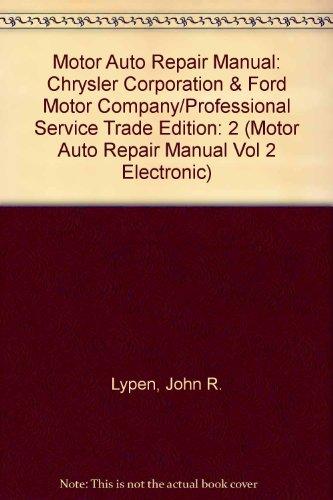 Motor Auto Repair Manual: Chrysler Corporation &: John R. Lypen