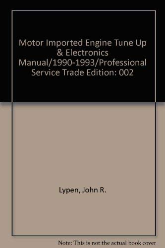 9780878517985: Motor Imported Engine Tune Up & Electronics Manual/1990-1993/Professional Service Trade Edition