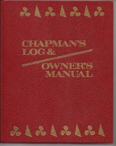 9780878518012: Chapman's Log and Owner's Manual