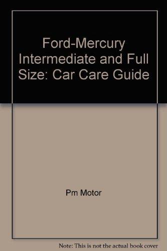 9780878519583: Ford-Mercury intermediate and full size: Car care guide (Popular mechanics motor books)