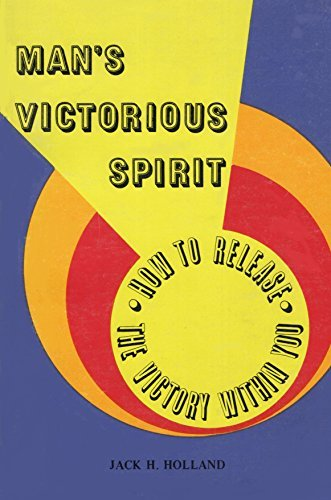 9780878520015: Man's Victorious Spirit: How to Release the Victory Within You