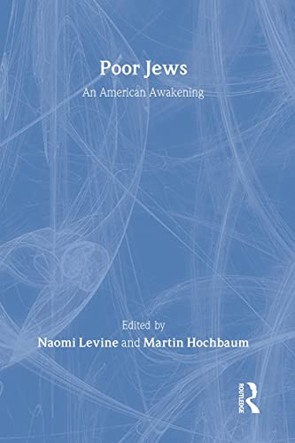 9780878550739: Poor Jews: An American Awakening